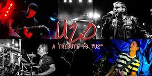 Rock The Beach Tribute Band Series - A Tribute to U2 w/U2.0