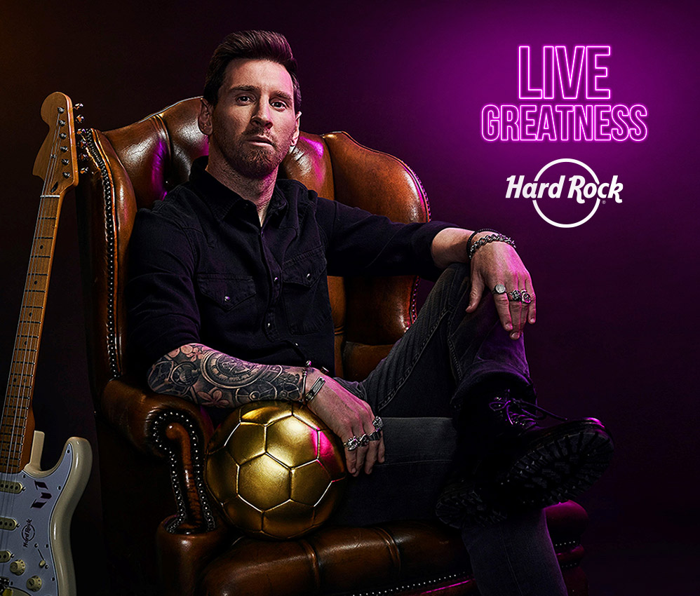Hard Rock and Lionel Messi - Live Greatness